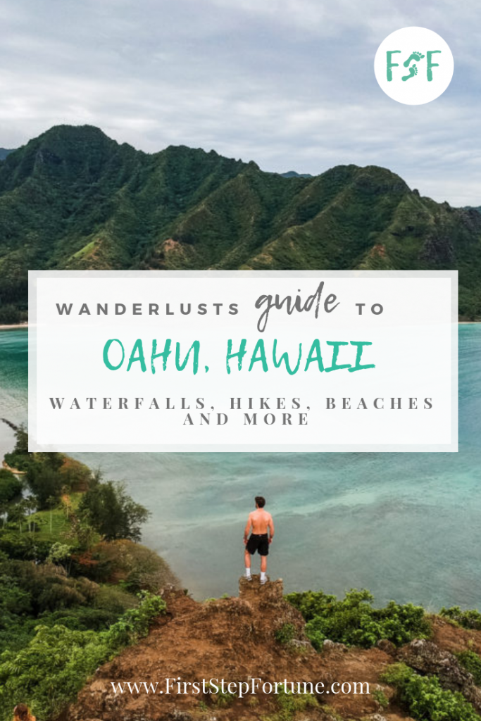 Wanderlusts guide to Oahu Hawaii