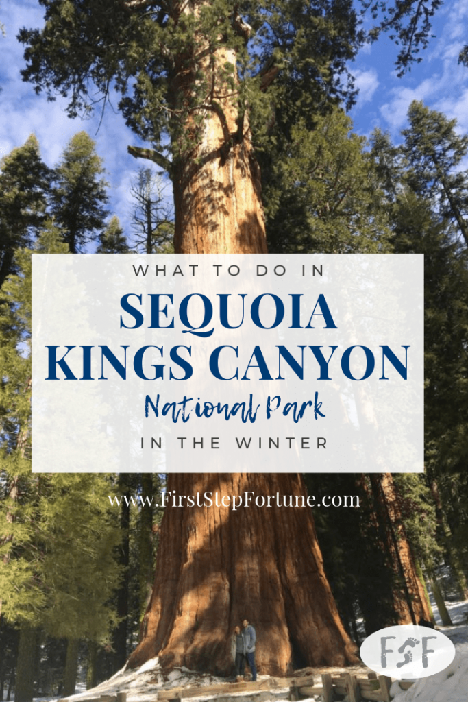 What to do in Sequoia Kings Canyon National Park in the winter