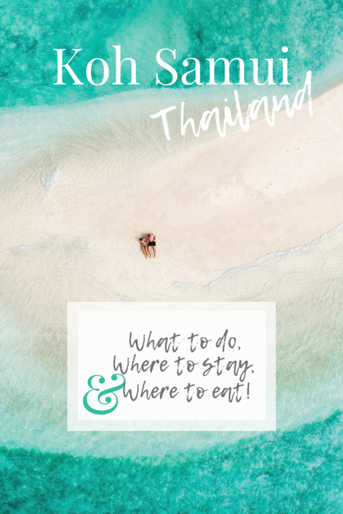 Koh Samui, Thailand. What to do. Where to go. Where to eat.