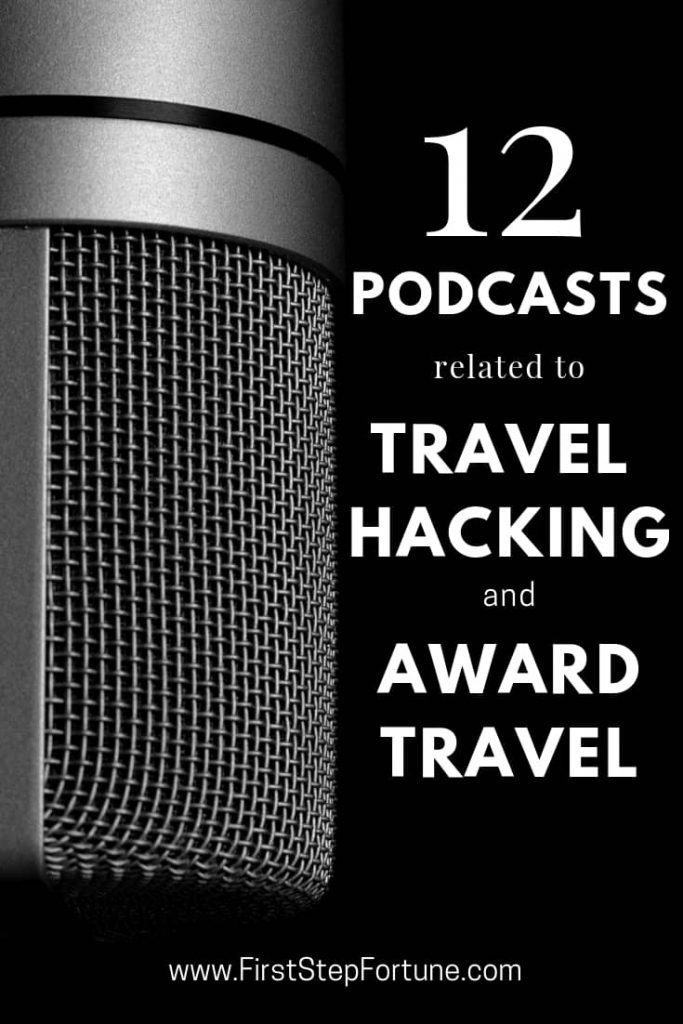 The best award travel and travel hacking podcasts.  12 podcasts ranging from credit cards, best travel award redemptions, destinations and more.