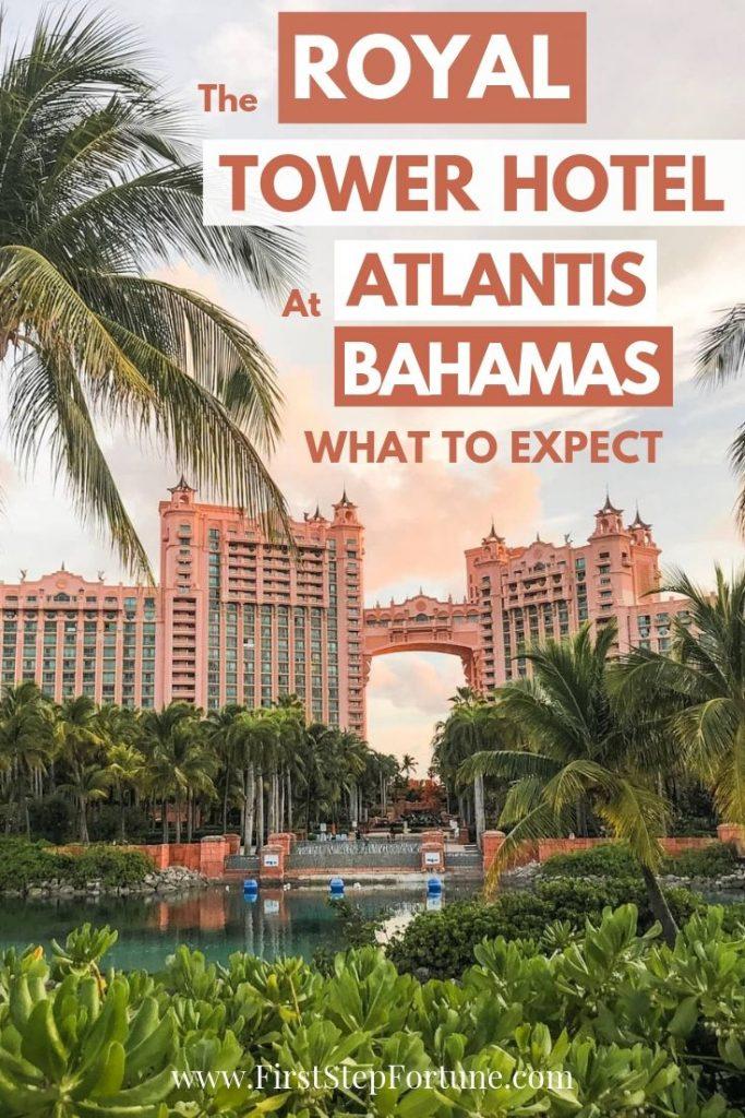 The royal tower hotel atlantis bahamas pin