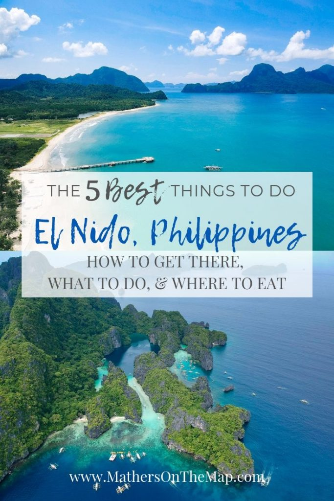the 5 best things to do in El nido Palawan Phillipines - how to get to el nido what to do and where to eat in el nido