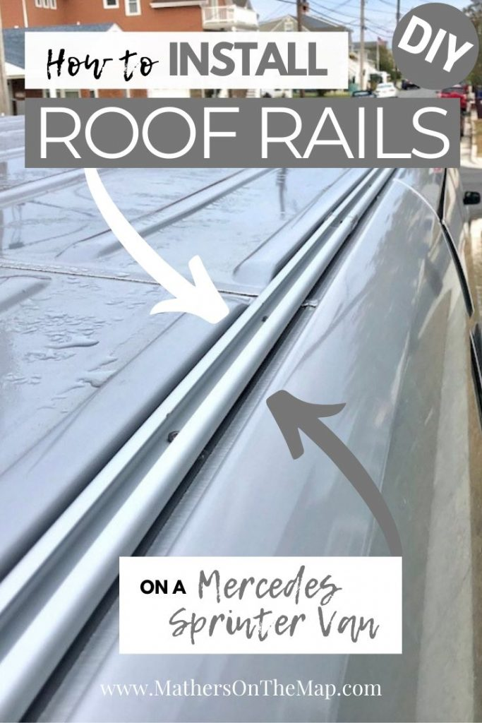 7 simple steps to install roof rails on a sprinter van