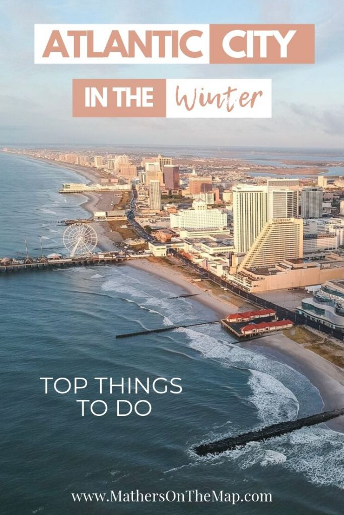 Atlantic City in the Winter - Top Things To Do