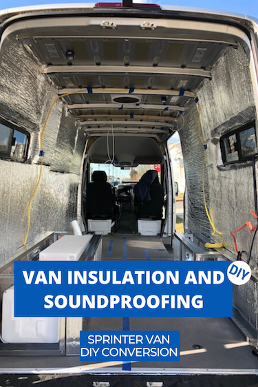 How we insulated and sound proofed our van
