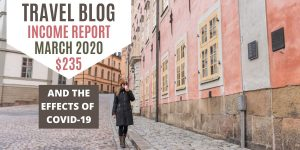 Travel Blog Income Report March 2020 - Mathers on the map