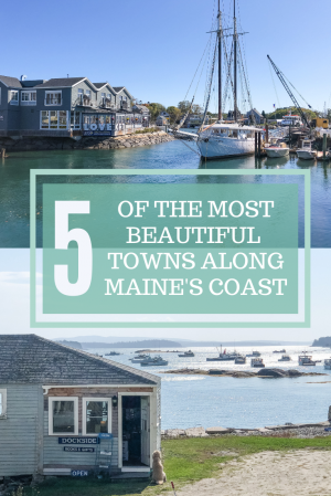 5 of the most beautiful towns along Maine's coast pin 1
