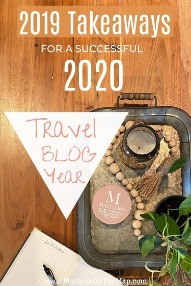 Mathers on the map 4 goals for travel blog to take 2020 to the next level